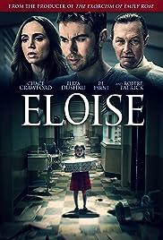 Eloise(2017) Poster - Movie Forum, Cast, Reviews