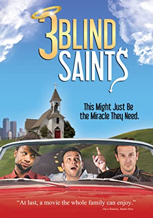 3 Blind Saints (2011)