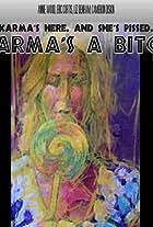 Karma's a B*tch