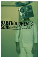 Bartholomew's Song