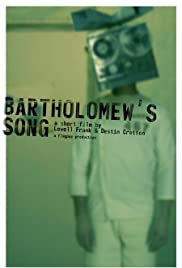 Bartholomew's Song(2006) Poster - Movie Forum, Cast, Reviews