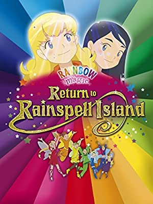 Rainbow Magic: Return to Rainspell Island (2010)