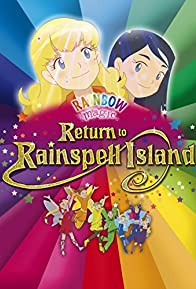 Primary photo for Rainbow Magic: Return to Rainspell Island