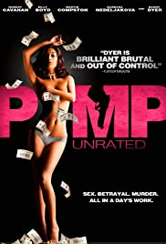 Pimp (2010) Poster - Movie Forum, Cast, Reviews