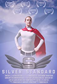 The Silver Standard Poster