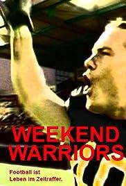 Weekend Warriors Poster