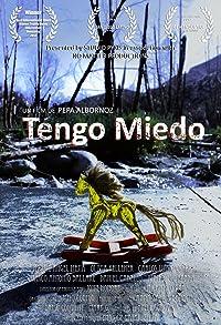 Primary photo for Tengo Miedo