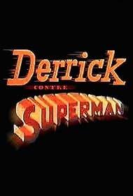 Derrick contre Superman (1992)