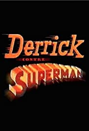 Derrick contre Superman Poster
