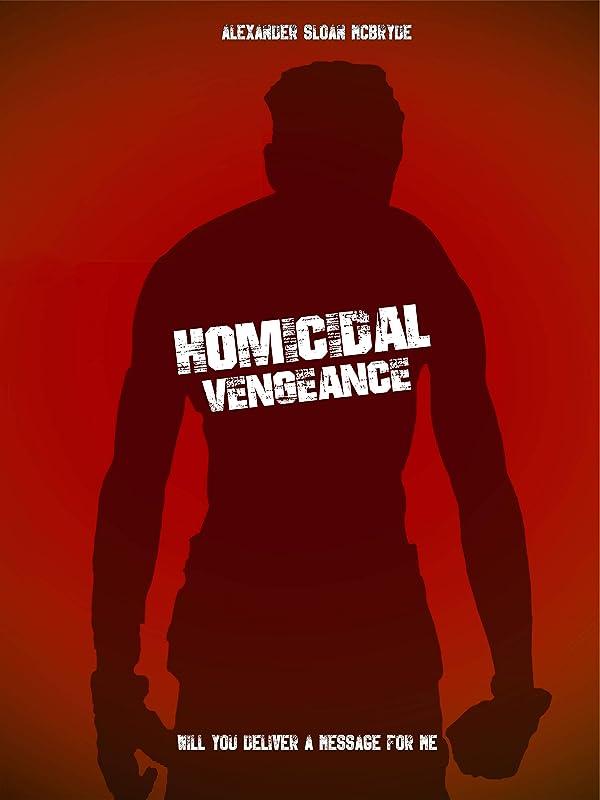 Убийственная месть / Homicidal Vengeance / 2020