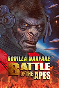 Gorilla Warfare: Battle of the Apes by Mark Polonia