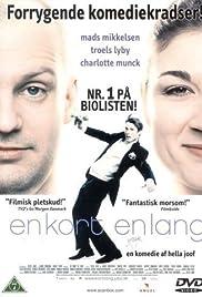 En kort en lang (2001) film en francais gratuit