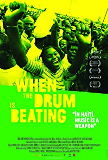 When the Drum Is Beating (2011)