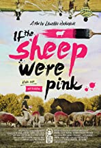 If the Sheep Were Pink