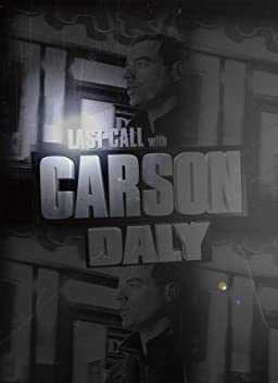 Last Call with Carson Daly (TV Series 2002–2019)