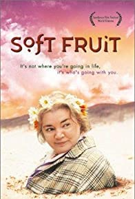 Primary photo for Soft Fruit