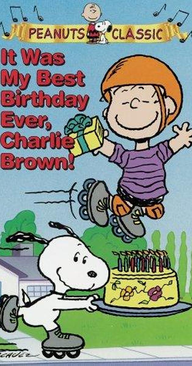 Sensational It Was My Best Birthday Ever Charlie Brown Video 1997 Imdb Personalised Birthday Cards Paralily Jamesorg