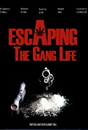Escaping the Gang Life Poster