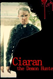 Ciaran the Demon Hunter (2016) film en francais gratuit