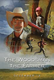 The Woodsman & The Farmer Poster
