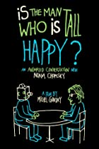 Is the Man Who Is Tall Happy? (2013) Poster