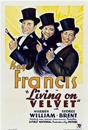 Living on Velvet(1935) Poster - Movie Forum, Cast, Reviews