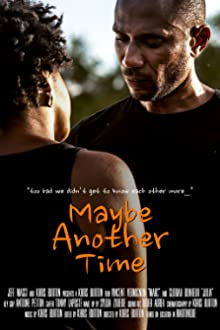 Maybe Another Time (2013)