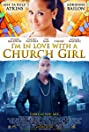 I'm in Love with a Church Girl (2013) Poster