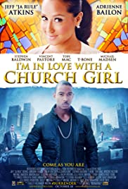 I'm in Love with a Church Girl (2013) 720p