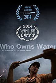 Who Owns Water Poster