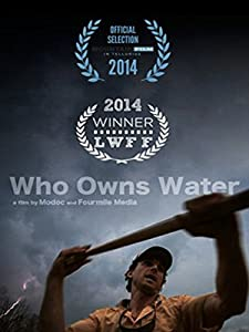 Direct download hollywood movies single link Who Owns Water by [1280x800]