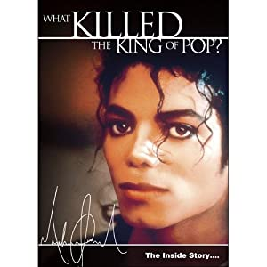 Michael Jackson: The Inside Story – What Killed the King of Pop?