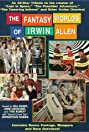 The Fantasy Worlds of Irwin Allen (1995) Poster