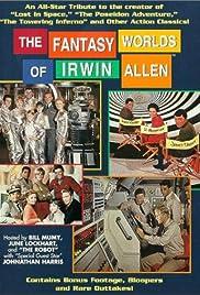 The Fantasy Worlds of Irwin Allen Poster