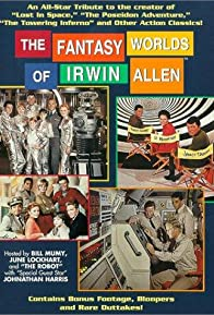 Primary photo for The Fantasy Worlds of Irwin Allen