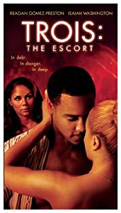 Adult movies unlimited download Trois 3: The Escort [mkv]