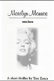 Marilyn Monroe Was Here (1997)