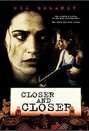 Closer And Closer Tv Movie 1996 Imdb