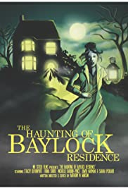 The Haunting of Baylock Residence Poster