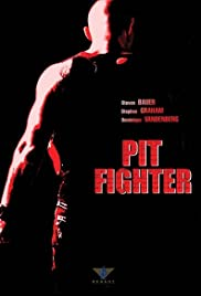 Pit Fighter (2005) Poster - Movie Forum, Cast, Reviews