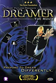 Dreamer: The Movie Poster