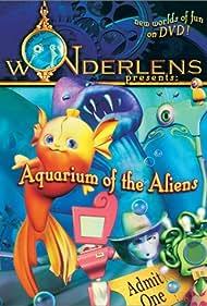 Wonderlens Presents: Aquarium of the Aliens (2002)