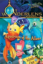 Wonderlens Presents: Aquarium of the Aliens