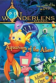 Wonderlens Presents: Aquarium of the Aliens Poster