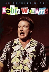Primary photo for An Evening with Robin Williams