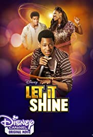 Let It Shine (2012) Poster - Movie Forum, Cast, Reviews
