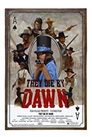 They Die by Dawn (2013)