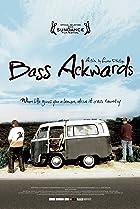 Bass Ackwards