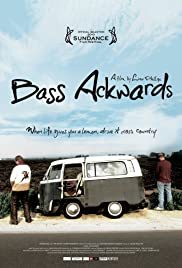 Bass Ackwards (2010) 1080p