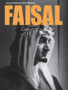 Faisal, Legacy of a King (2011 Video)